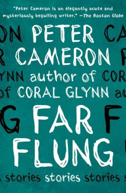 Far Flung: Stories