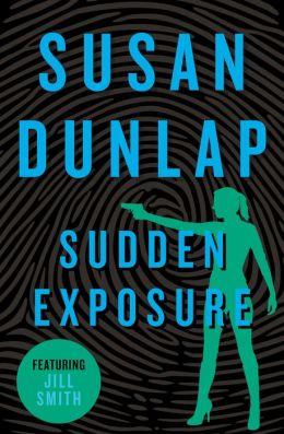 Sudden Exposure: A Jill Smith Mystery
