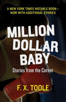 Million Dollar Baby: Stories from the Corner