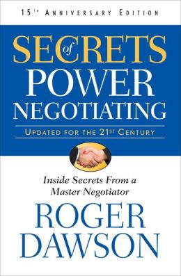 Secrets of Power Negotiating: Inside Secrets from a Master Negotiator (15th Anniversary Edition)