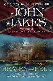 John Jakes - Heaven and Hell (North and South Trilogy #3)