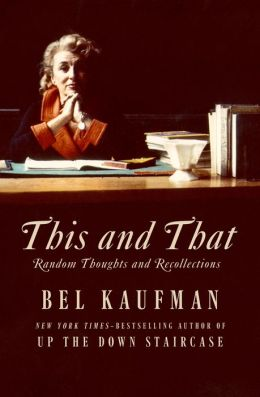 This and That: Random Thoughts and Recollections