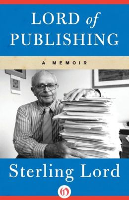 Lord of Publishing: A Memoir