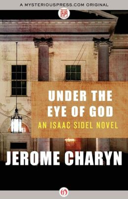 Under the Eye of God (Isaac Sidel Series #11)