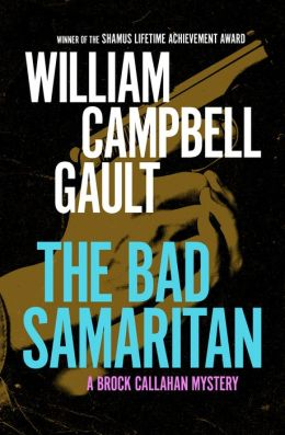 The Bad Samaritan: A Brock Callahan Mystery
