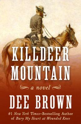 Killdeer Mountain: A Novel