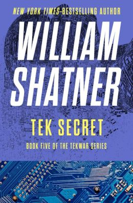 Tek Secret (TekWar Series #5)
