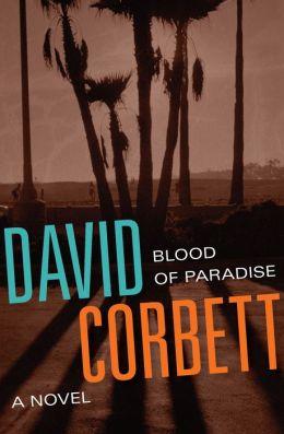 Blood of Paradise: A Novel