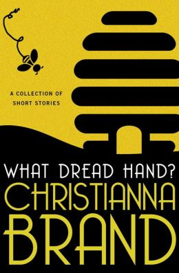 What Dread Hand?: A Collection of Short Stories