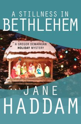 A Stillness in Bethlehem (Gregor Demarkian Series #7)