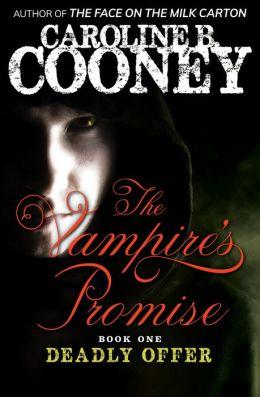 Deadly Offer (Vampire's Promise Series #1)