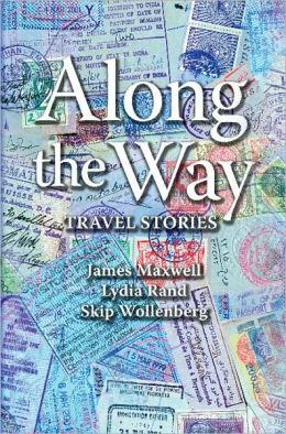 Along the Way: Travel Stories