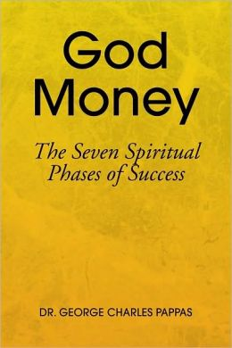 God Money: The Seven Spiritual Phases of Success