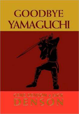 Goodbye Yamaguchi