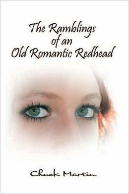 The Ramblings of an Old Romantic Redhead