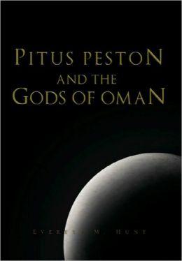 Pitus Peston And The Gods Of Oman