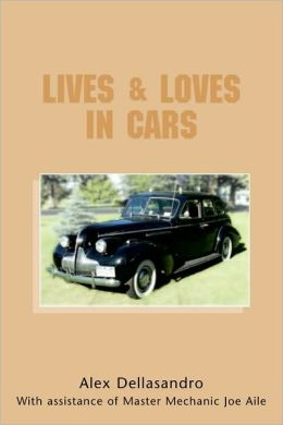 Lives & Loves in Cars