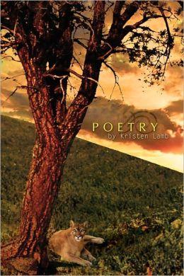 Poetry By Kristen Lamb