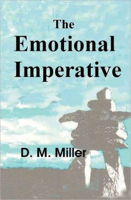 The Emotional Imperative