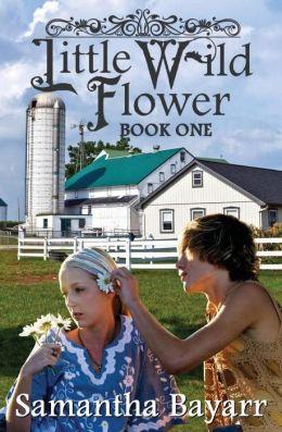 Little Wild Flower, Book One