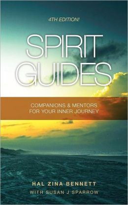 Spirit Guides: Companions and Mentors for Your Inner Journey