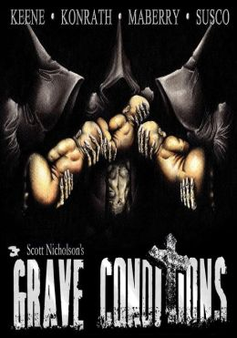 Grave Conditions