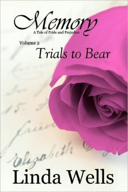 Memory: Volume 2, Trials to Bear
