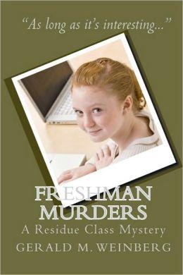 Freshman Murders: A Residue Class Mystery