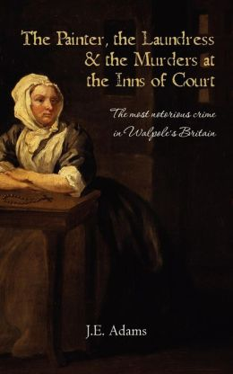 The Painter, the Laundress and the Murders at the Inns of Court