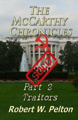 The Mccarthy Chronicles Part 2 Traitors