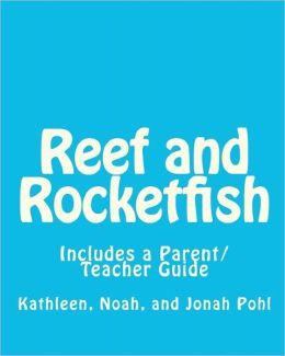 Reef and Rocketfish