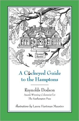 A Cockeyed Guide to the Hamptons