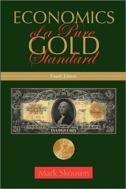 Economics of a Pure Gold Standard