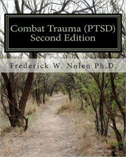 Combat Trauma (PTSD), Second Edition