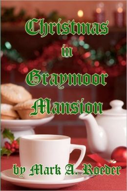 Christmas in Graymoor Mansion