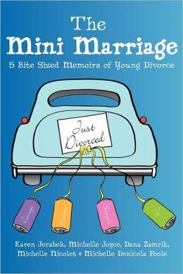 The Mini Marriage