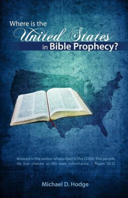 Where Is The United States In Bible Prophecy?