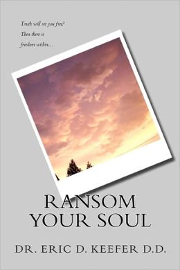 Ransom Your Soul: Taking Back the Truth