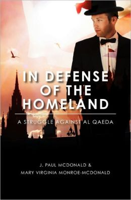 In Defense of the Homeland: A Struggle Against al Qaeda