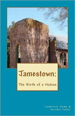 Jamestown: the Birth of a Nation