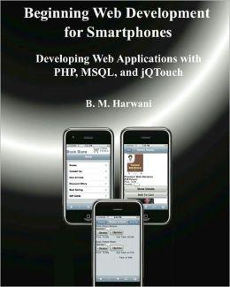 Beginning Web Development For Smartphones