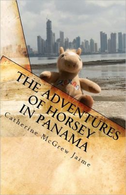 The Adventures Of Horsey In Panama