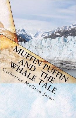 Muffin Puffin and the Whale Tale: Book 5 in the Horsey and Friends Series