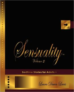 Sensuality: The Collection of Bedtime Stories for Adults