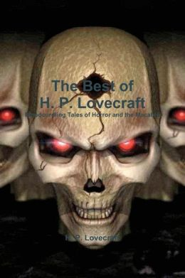 The Best of H. P. Lovecraft