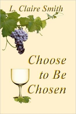 Choose to Be Chosen