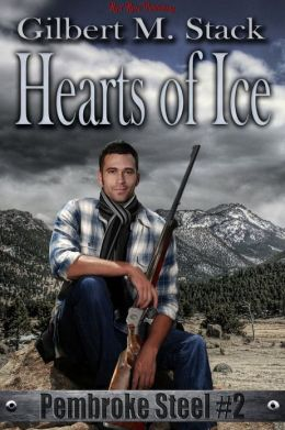Hearts of Ice: Pembroke Steel: Book 2