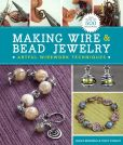 Book Cover Image. Title: Making Wire & Bead Jewelry:  Artful Wirework Techniques, Author: Janice Berkebile
