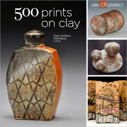 500 Prints on Clay: An Inspiring Collection of Image Transfer Work