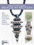 Book Cover Image. Title: Marcia DeCoster's Beads in Motion:  24 Jewelry Projects that Spin, Sway, Swing, and Slide, Author: Marcia DeCoster